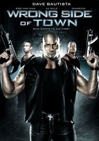 Изнанка города / Wrong Side of Town (2010)