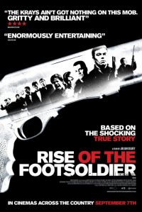 Восхождение пехотинца / Rise of the Footsoldier (2007)