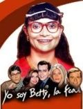 � - �����, �������� / Yo soy Betty, la fea (1999)