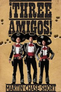 Три амигос! / ¡Three Amigos! (1986)