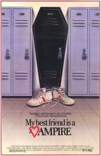 Малолетний вампир / My Best Friend Is a Vampire (1987)
