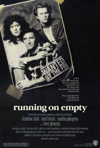 На холостом ходу / Running on Empty (1988)