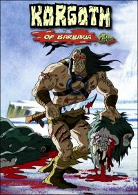 Варвары / Korgoth of Barbaria (2006)