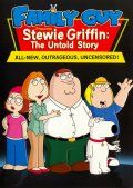 Стьюи Гриффин: Нерассказанная история / Family Guy Presents Stewie Griffin: The Untold Story (2005)