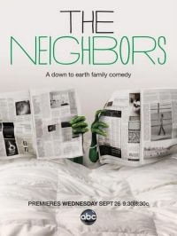 Соседи / The Neighbors (2012)